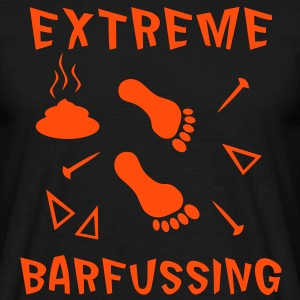 Extreme Barfussing - Männer T-Shirt