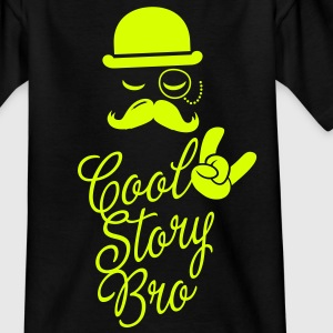 Funny Cool Story Bro with fashionable moustache like a sir t-shirts for geek, stag do, mad birthday  Kids' Shirts - Teenage T-shirt