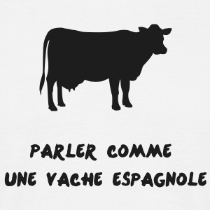 expression_vache_espagnole Tee shirts - T-shirt Homme