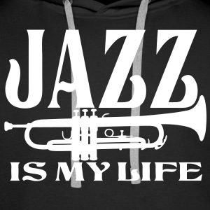 jazz is my life Sweat-shirts - Sweat-shirt à capuche Premium pour hommes