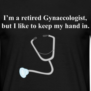 retired_gynaecologist T-Shirts - Men's T-Shirt