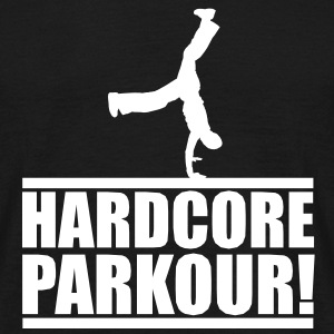 Hardcore Parkour freerunning T-Shirts - Men's T-Shirt