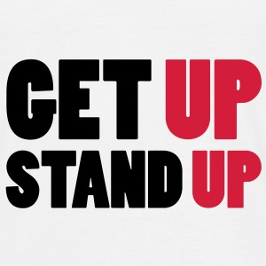 Get up Stand Up ! T-shirts - Herre-T-shirt