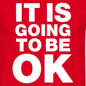Rouge It is going to be okay T-shirts - T-shirt Homme