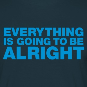 Marineblå Everything is going to be alright T-shirts - Herre-T-shirt