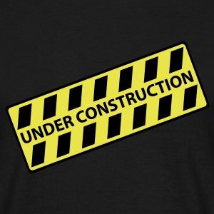 Under Construction - Männer T-Shirt