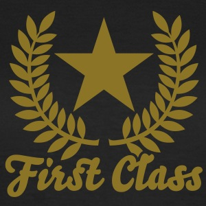 First Class T-Shirts - Frauen T-Shirt