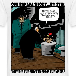 White Why did the Chicke Cross the Mafia? Men's Tees - Men's T-Shirt