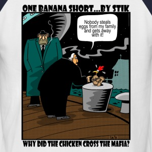 White/navy Why did the Chicke Cross the Mafia? Men's Tees - Men's Baseball T-Shirt