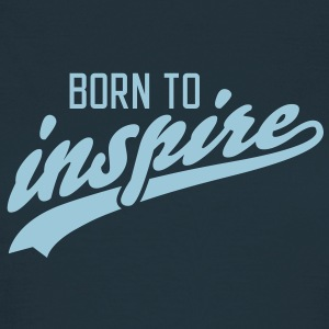 born to inspire T-Shirts - T-shirt Femme