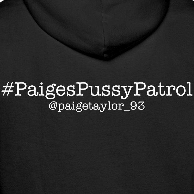 #Paiges Pussy Patrol