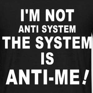 the system T-Shirts - Men's T-Shirt