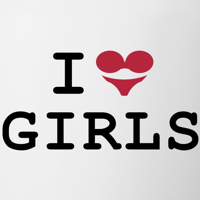 Tasse: I love girls (BH + Slip = Herz)