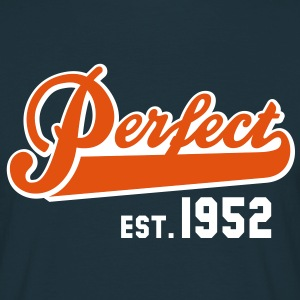 Perfect EST. 1952 Birthday Design T-Shirt - Men's T-Shirt