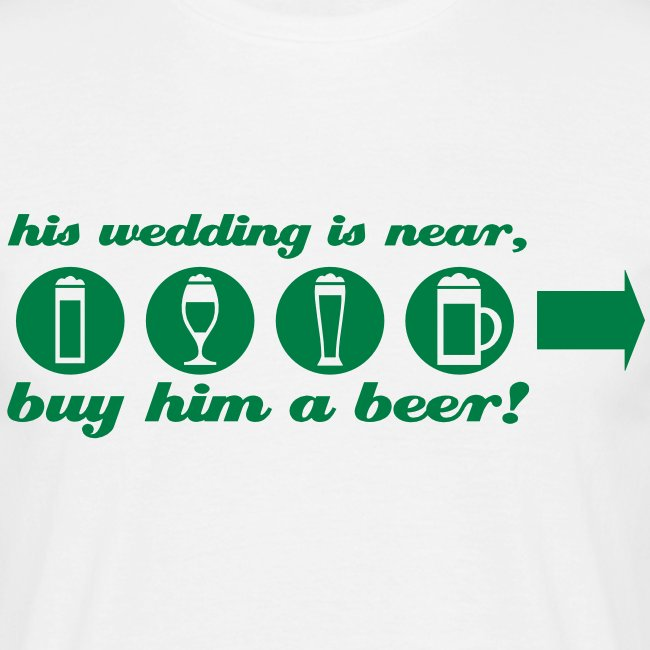 buy him a beer right wedding