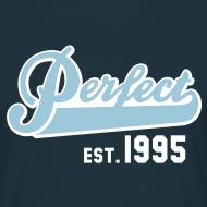 Motiv ~ Perfect EST. 1995 Birthday Design Geburtstag T-Shirt