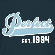 Motiv ~ Perfect EST. 1994 Birthday Design Geburtstag T-Shirt