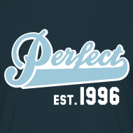Motiv ~ Perfect EST. 1996 Birthday Design Geburtstag T-Shirt