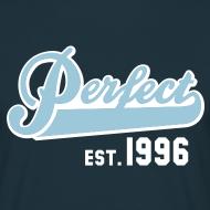 Motiv ~ Perfect EST. 1996 Birthday Design Geburtstag T-Shirt