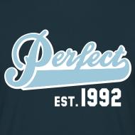 Motiv ~ Perfect EST. 1992 Birthday Design Geburtstag T-Shirt