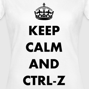 Keep calm and ctrl-z - T-shirt Femme