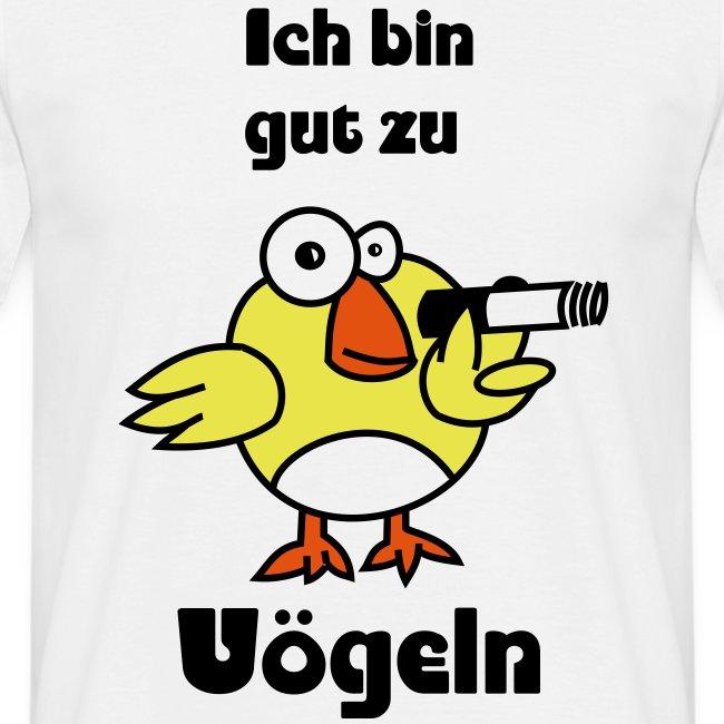 Fun Shirt Gut Zu Vogeln Manner T Shirt