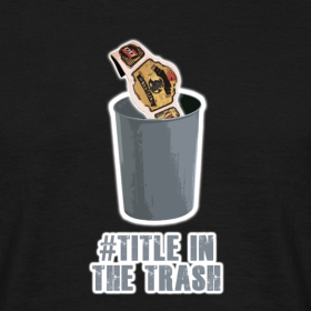 Design ~ #TitleInTheTrash T-Shirt