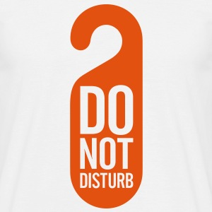 Do Not Disturb (1c)++ T-Shirts - Men's T-Shirt