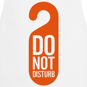 Do Not Disturb (1c)++  Aprons - Cooking Apron
