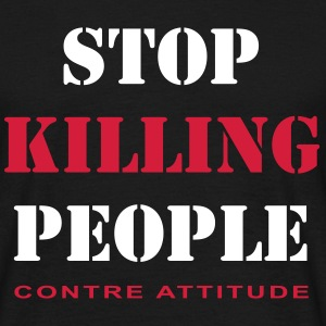 STOP KILLING PEOPLE - T-shirt Homme