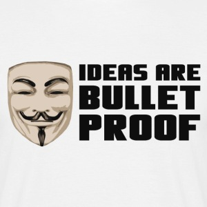 Anonymous Ideas are bullet proof - T-shirt herr