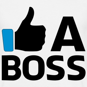 Like a Boss T-Shirts - Männer T-Shirt