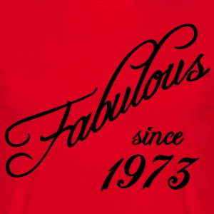 Fabulous since 1973 T-shirts - Mannen T-shirt
