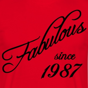 Fabulous since 1987 T-Shirts - Men's T-Shirt