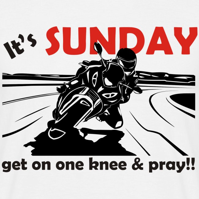 It's SUNDAY - get on one knee & pray