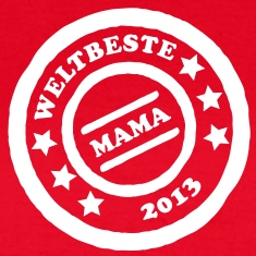 muttertag 2013 T-Shirts