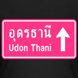 Udon Thani, Thailand / Highway Road Traffic Sign - Women's T-Shirt
