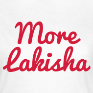 Design ~ More Lakisha t-shirt red/white