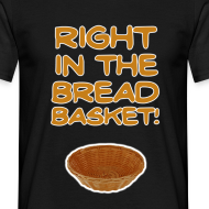 Design ~ Bread Basket! T-Shirt