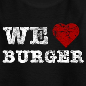 we_love_burger_vintage_hell T-shirts - Børne-T-shirt