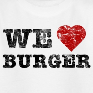 we_love_burger_vintage T-Shirts - Kinder T-Shirt