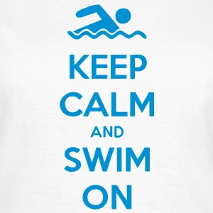 Keep Calm and Swim On T-Shirts - Women's T-Shirt