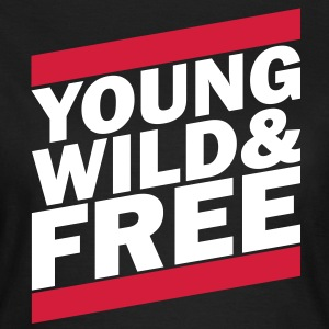 Young, Wild & Free (1c) T-Shirts - Frauen T-Shirt