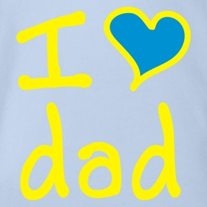 I love dad - Organic Short-sleeved Baby Bodysuit