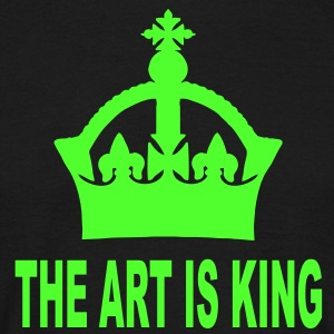 the art is king T-Shirts - Männer T-Shirt