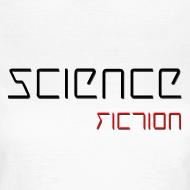 Grafiikka ~ Naisten (Science Fiction) T-paita