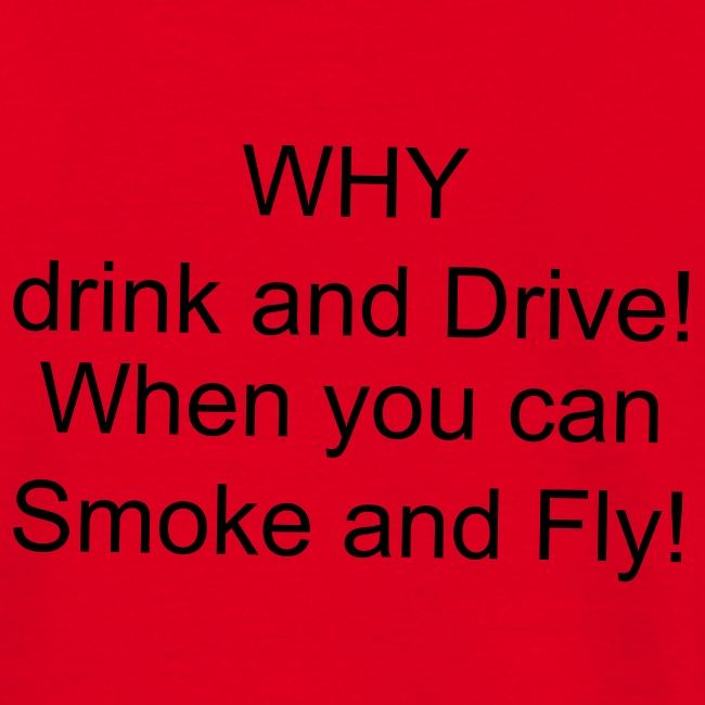Why drink and drive