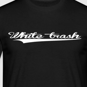WHITE TRASH T-SHIRT - Mannen T-shirt