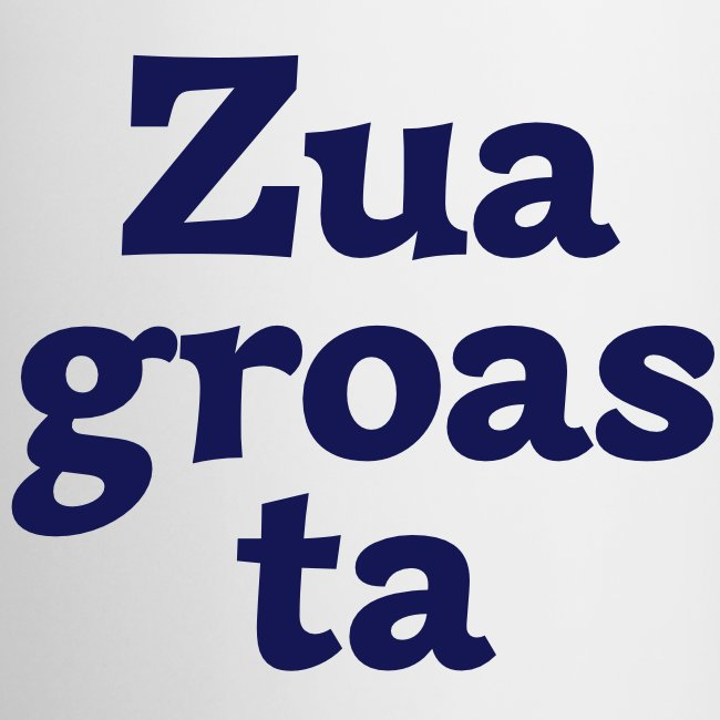 Tasse Zuagroasta