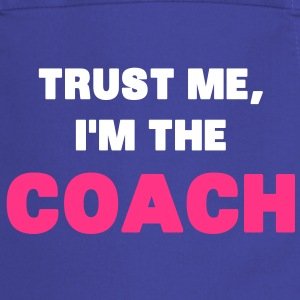 Trust Me, I'm the Coach Kookschorten - Keukenschort